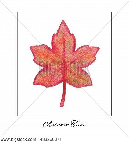 Hand-drawn Red Maple Leaf With A Rough Texture. Autumn Drawing With Colored Pencils On Textured Craf