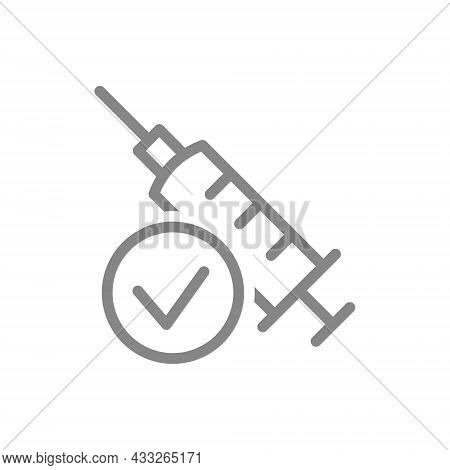 Medical Syringe And Check Mark Line Icon. New Sterile Syringe, Injection, Successful Vaccination Sym