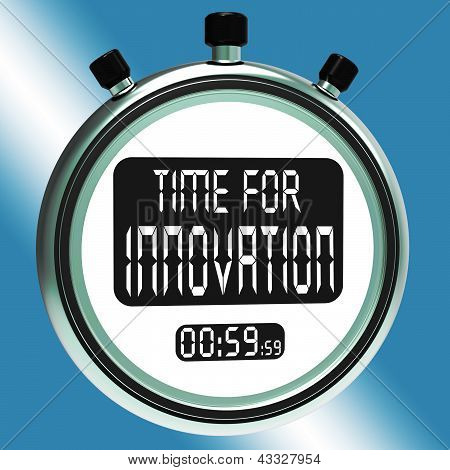 Time For Innovation Means Creative Development And Ingenuity