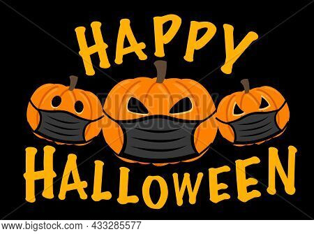 Pumpkin Wearing Black Medical Face Mask In Flat Design. Happy Halloween Festival In Covid19 Pandemic