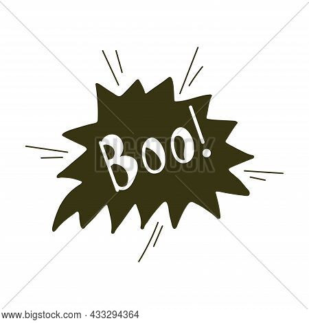 Boo Text On Speech Bubble, Halloween Word, Doodle Simple Icon, Isolated On White Background. Vector