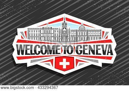 Vector Logo For Geneva, White Decorative Badge With Outline Illustration Of Geneva City Scape On Day