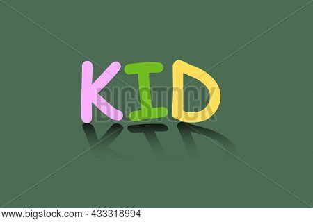 Kid Typography Text T-shirt Vector Design. Children's T-shirt Design.
