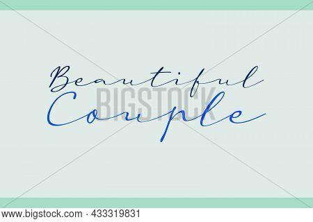 Beautiful Couple Typography T-shirt Design. Beautiful Couple Signature Typography.
