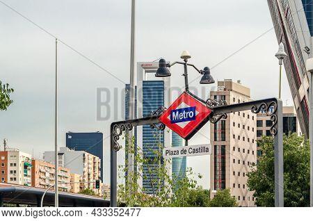 Madrid, Spain - September 13, 2021: Madrid Metro Sign At Plaza De Castilla Subway Station