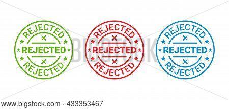 Rejected Stamp. Denied Permit Badge, Label. Round Sticker Reject. Negative Decision Mark. Red, Blue,