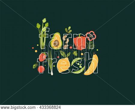 Word Farm Fresh Full Of Vegetables, Berries, Fruits On Background. Natural, Organic Products-strawbe
