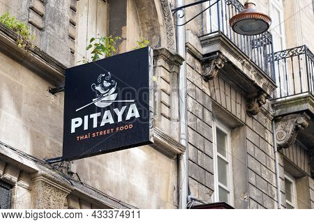 Bordeaux , Aquitaine  France - 09 10 2021 : Pitaya Logo Brand And Text Sign For Asian Thai Street Fo