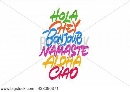 Greeting In Different Languages Vector Inscription. Unique Authentic Handwritten Lettering