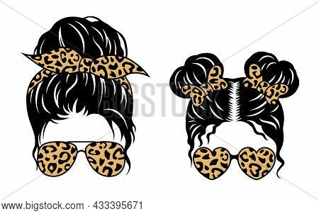 Mom Life, Kid Life Vector Print With Leopard Pattern. Messy Bun Mama And Daughter. Female Face Desig