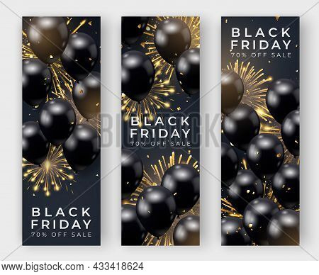 Three Black Friday Vertical Sale Poster With Realistic Balloons, Fireworks And Confetti On Black Bac
