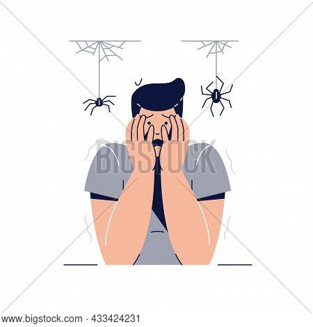 Arachnophobia, Fear Of Spiders Concept. Scared Frightened Man Character With Hands On The Face Is Af