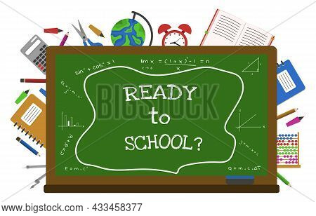 Ready To School Blackboard Study Education Concept Vector Background