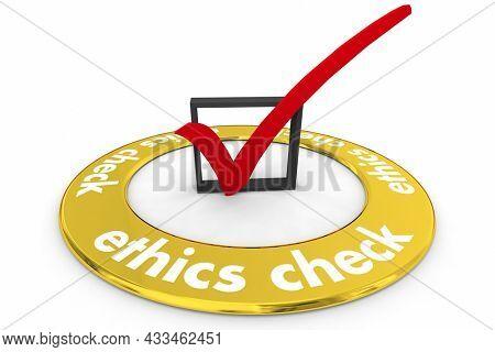 Ethics Check Review Evaluation Investigation Pass Assessment Test 3d Illustration