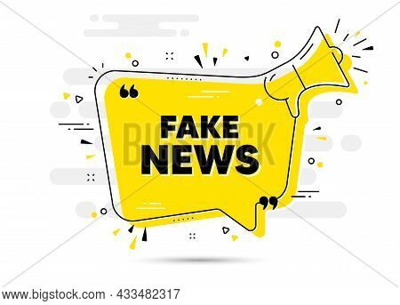 Fake News Text. Alert Megaphone Chat Bubble Banner. Media Newspaper Sign. Daily Information Symbol.