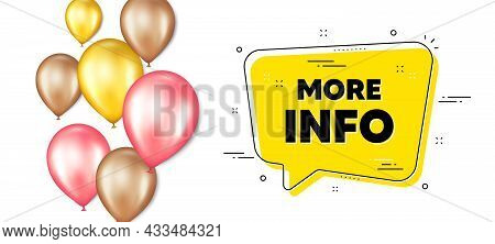 More Info Text. Balloons Promotion Banner With Chat Bubble. Navigation Sign. Read Description Symbol