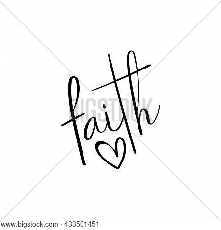 Faith - Handwriting Text With Heart.  Good For Tatto, Greeting Card, Label And Other Decoration.