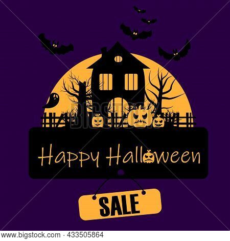 Vector Illustration About Halloween Sale. Haunted House Near Bats, Pumpkins And Ghosts