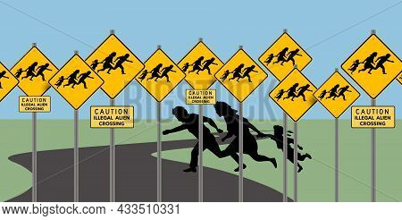 Caution Illegal Alien Crossing Traffic Signs Are Seen As A Silhouetted Family Crosses The Roadway. T
