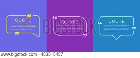 Quote Frames Templates. Set Of Quote Text Bubbles. Modern Design. Vector Illustration
