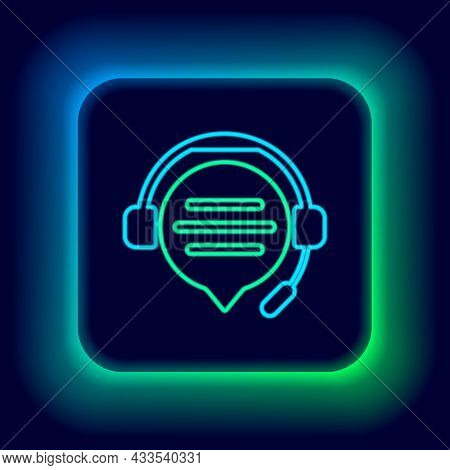 Glowing Neon Line Headphones With Speech Bubble Chat Icon Isolated On Black Background. Support Cust