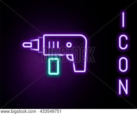 Glowing Neon Line Electric Drill Machine Icon Isolated On Black Background. Repair Tool. Colorful Ou
