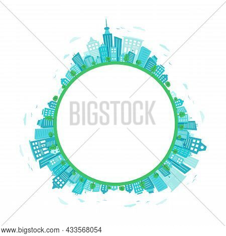 Blue City Circle. Round City Landscape With An Empty Space For The Text.
