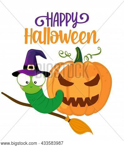 Happy Halloween, Cute Worm In Pumpkin - Funny Maggot Witch. At Doodle Draw For Print. Adorable Poste