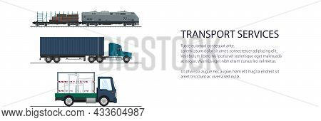 Land Freight Trucking And Railway Services Banner , Truck And Small Truck With Windows, Locomotive A