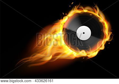 Burning Vinyl Record. Realistic Analog Audio Disc With Fire Trace. Retro Musical Album. Disco Party