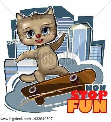 Little Kitten Skateboard. Cartoon Style. Childrens Urban Sports Non Stop. Cute Baby Skater Rides On