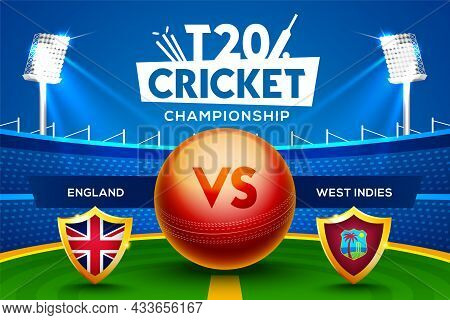 T20 Cricket Championship Concept England Vs West Indies Match Header Or Banner With Cricket Ball On