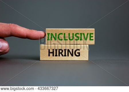 Inclusive Hiring Symbol. Wooden Blocks With Words Inclusive Hiring On Beautiful Grey Background. Bus