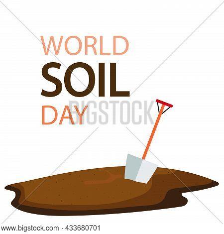 Shovel In The Ground For World Soil Day, Vector Art Illustration.