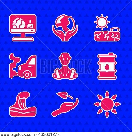 Set High Human Body Temperature, Sprout In Hand, Sun, Barrel Oil, Tsunami, Car Exhaust, Drought And
