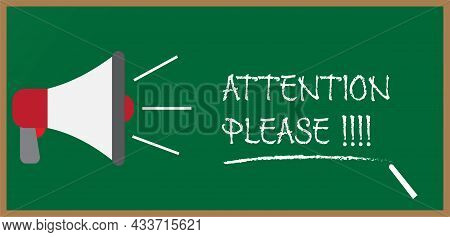 An Illustration Of Hailer With Attention Please In Chalk Font On Blackboard.