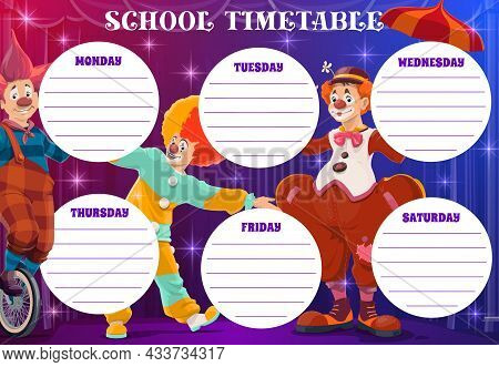 Circus Clowns On School Timetable, Weekly Planner For Lessons. Vector School Schedule Or Week Timeta