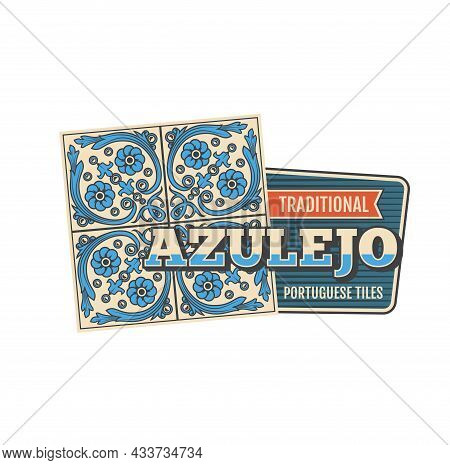 Azulejo Tile Icon With Vector Pattern Of Portuguese And Spanish Arabesque Ornaments. Lisbon Or Portu