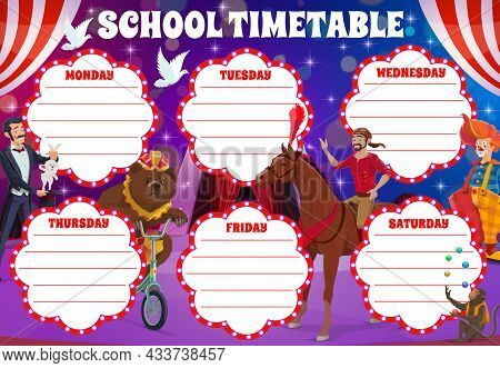 School Timetable With Circus Stage And Clowns, Vector Weekly Planner Shedule For Lessons. School Sch
