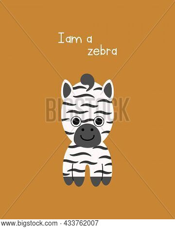 Cute Little Zebra Vector Print. The Illustration Can Be Used As A Print For Posters, Cards, T-shirts