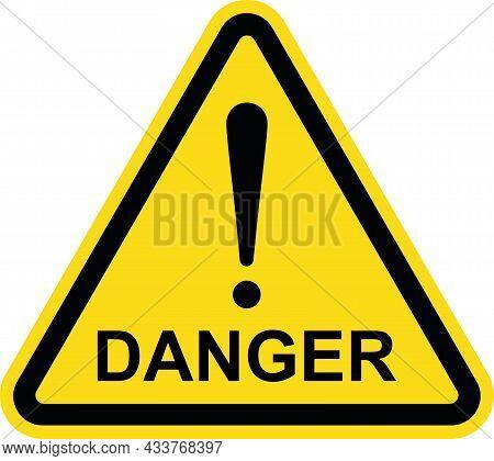 Exclamation Danger Sign. Safety Hazard Warning Sign.