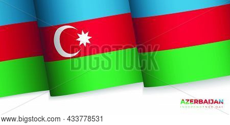 Vector Illustration Of Azerbaijan Flag Design. Azerbaijan Independence Day. Good Template For Azerba