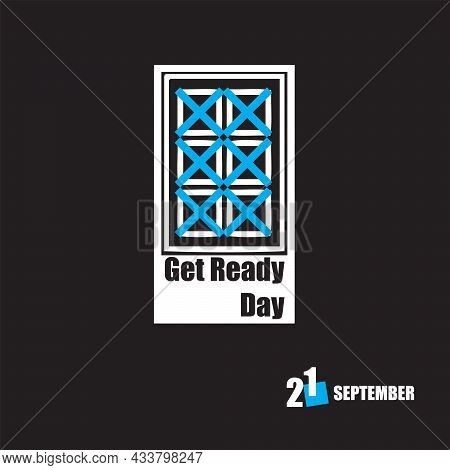 The Calendar Event Is Celebrated In September - Get Ready Day