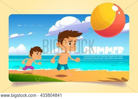 Summer Banner With Kids Play With Ball On Sea Beach. Concept Of Enjoying Vacation, Fun And Leisure A