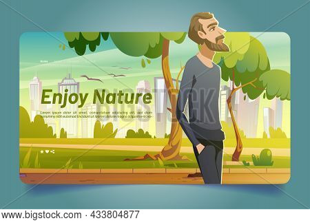Enjoy Nature Banner With Man Walking In City Park With Green Trees And Grass. Vector Landing Page Wi