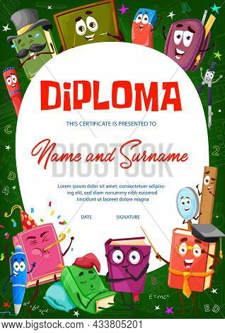 Kids Diploma Certificate With Cartoon Books, Textbooks And School Stationery Characters. Child Educa