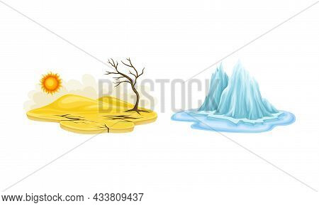 Natural Disasters Set. Drought And Melting Of Glaciers Cartoon Vector Illustration