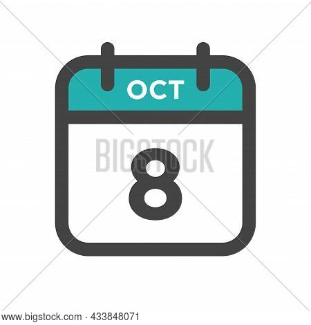 October 8 Calendar Day Or Calender Date For Deadline And Appointment
