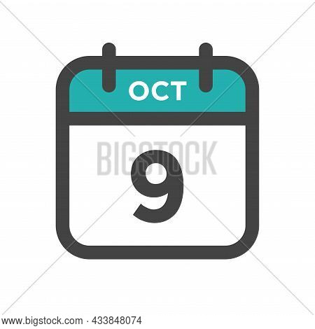 October 9 Calendar Day Or Calender Date For Deadline And Appointment