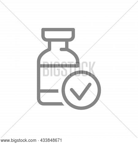 Medical Ampoule And Check Mark Line Icon. Treatment, Vaccine, Serum, Drug, Vaccination Symbol
